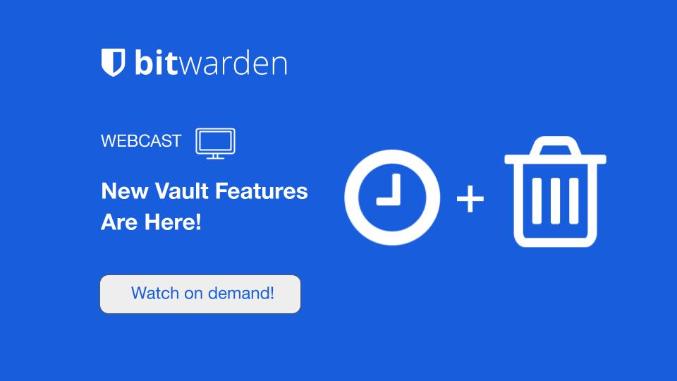 New vault features webcast